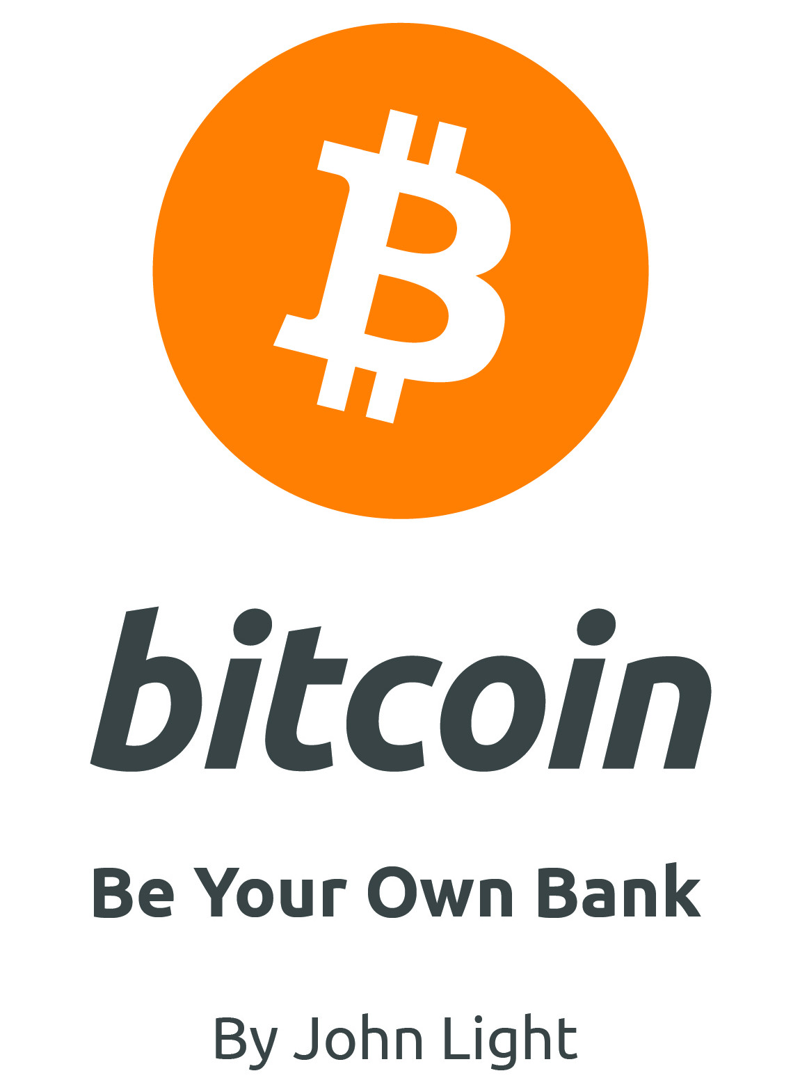 Bitcoin: Be Your Own Bank